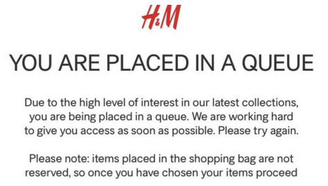 Messaggio dal sito H&M You are placed in a Queue